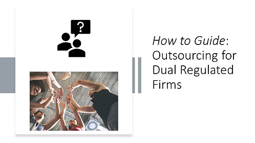 How to Guide: PRA & FCA Outsourcing