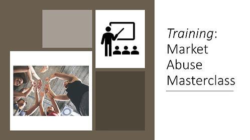 Market Abuse Masterclass