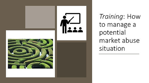 Training: How to manage a potential market abuse situation