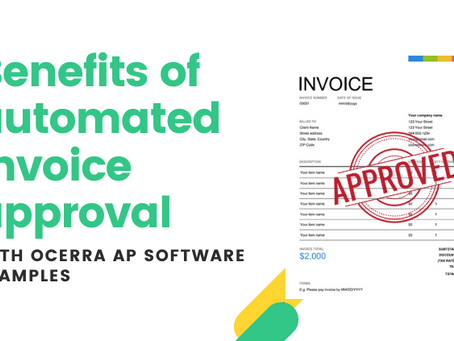 8 benefits of automated invoice approval process with Ocerra