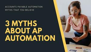 Accounts payable myths you believe