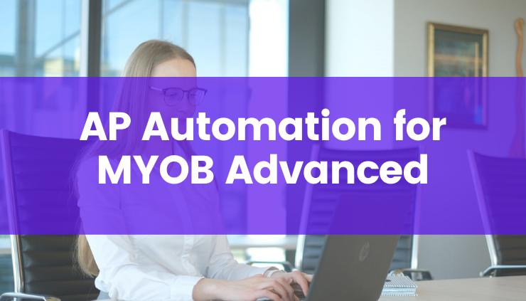 Ocerra AP Automation for MYOB Advanced