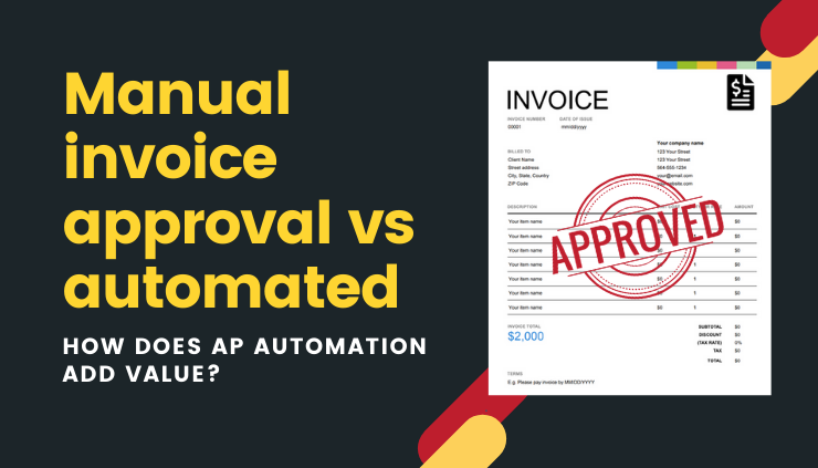 Manual vs automated invoice approval process