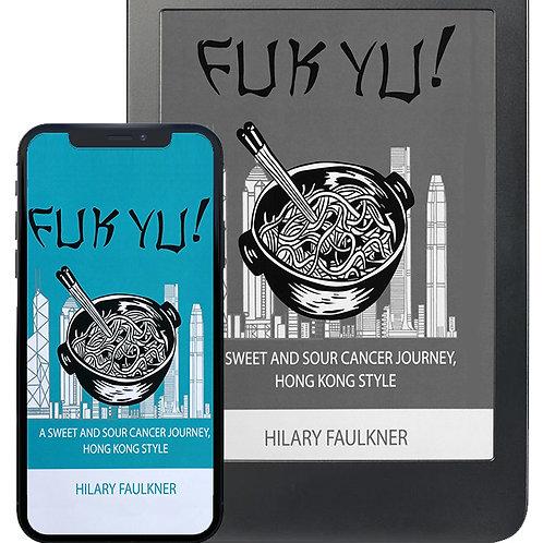 eBook/Kindle - Fuk Yu by Hilary Faulkner (Price USD)