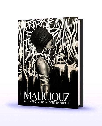 Livre dédicacé MALICIOUZ Art Afro Urbain Contemporain