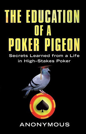 the education of a poker pigeon.jpg