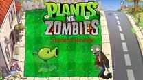 PvZ Student Review demo