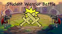 Student Warrior Battle