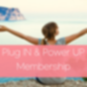 Plug IN & Power UP Membership