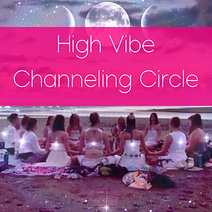 High Vibe Channeling Circle