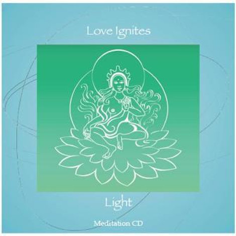 Meditation CD - Love Ignites Light