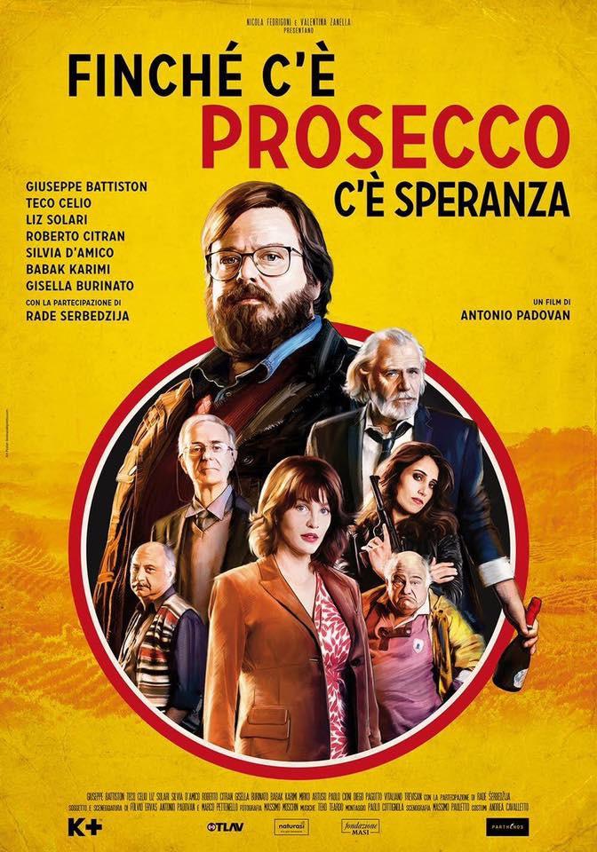 locandina film Finchè c'è Prosecco c'è speranza