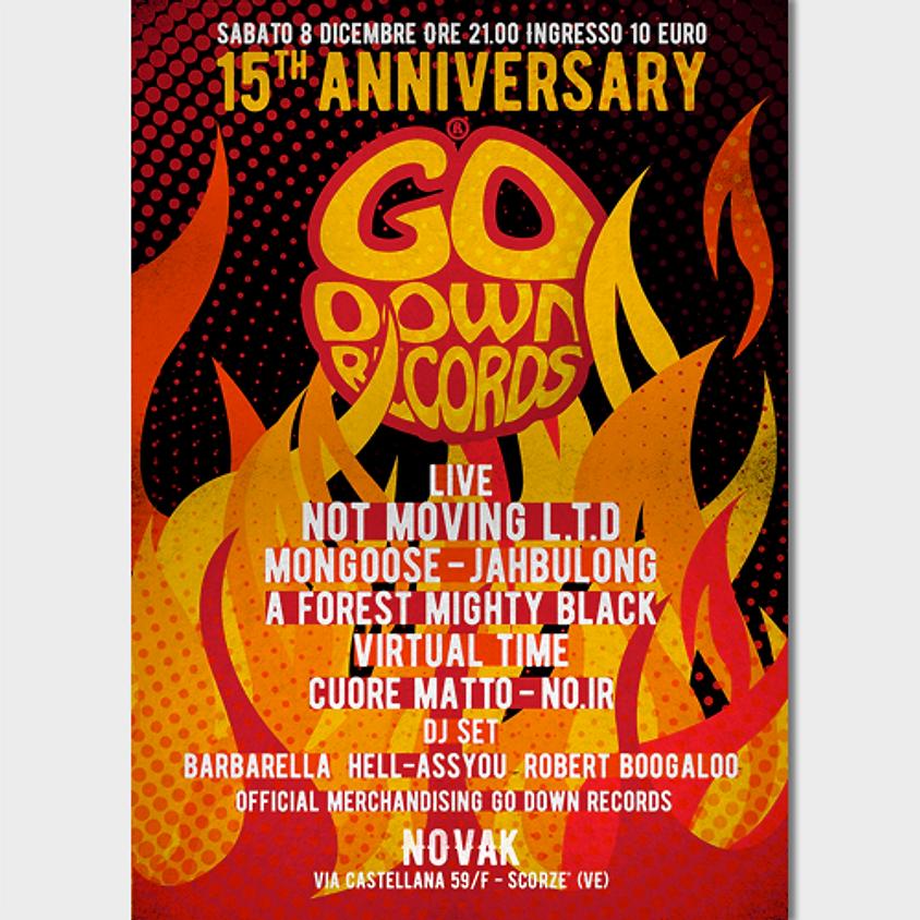 Go Down Records 15th Anniversary
