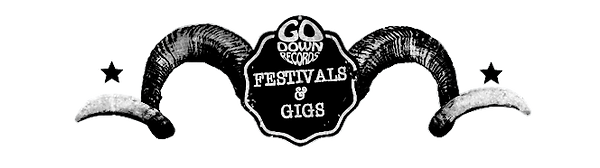 Go Down Recors festivals & gigs