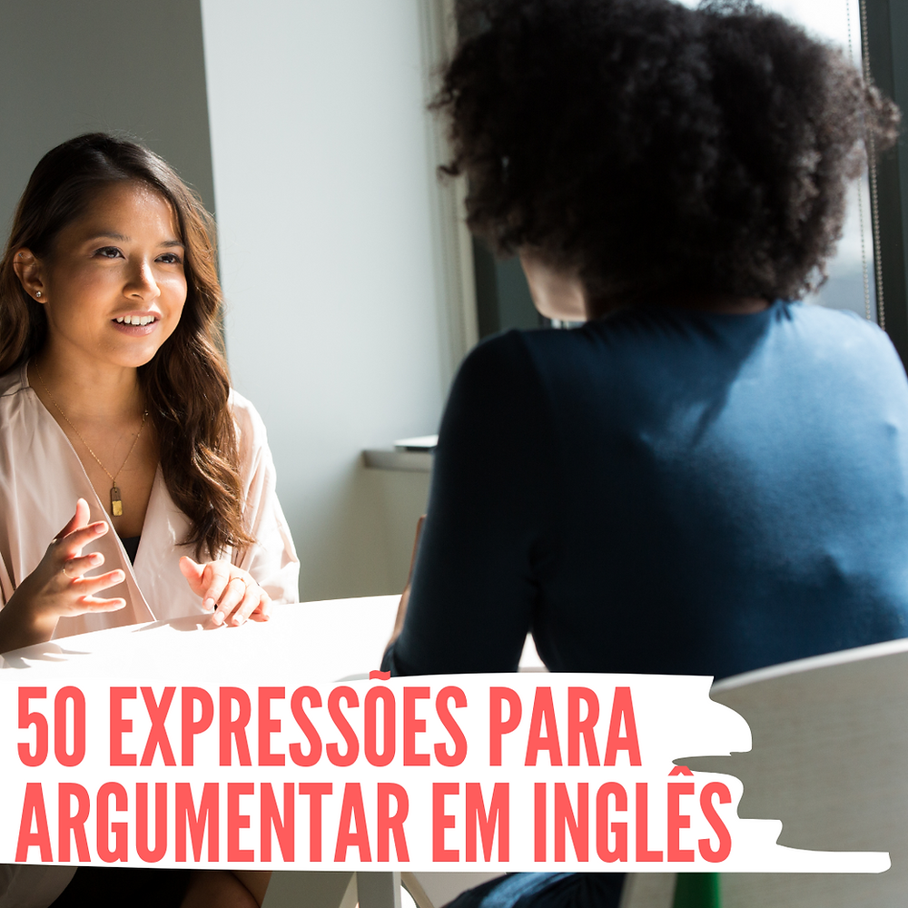 argumentar em Inglês