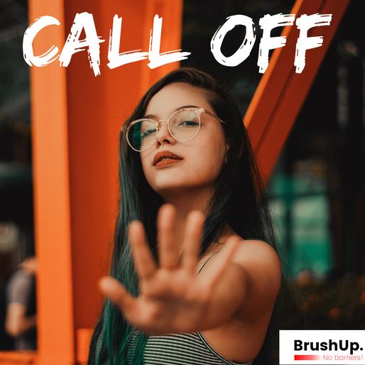 Call off – Você sabe como usar esse phrasal verb?   BrushUp.