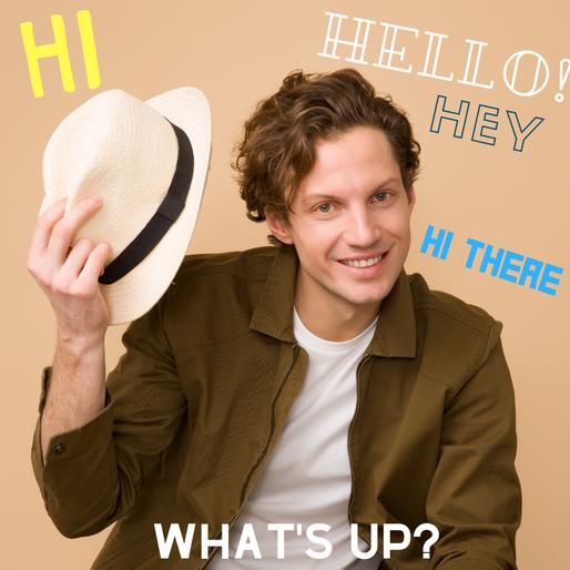 Greetings - 35 jeitos de começar uma conversa em Inglês.
