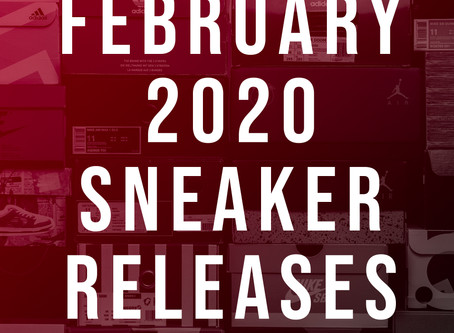 February 2020 Sneaker Releases