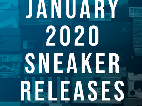 January 2020 Sneaker Releases