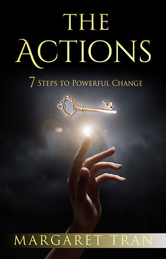 The ACTIONS: 7 Steps To Powerful Change