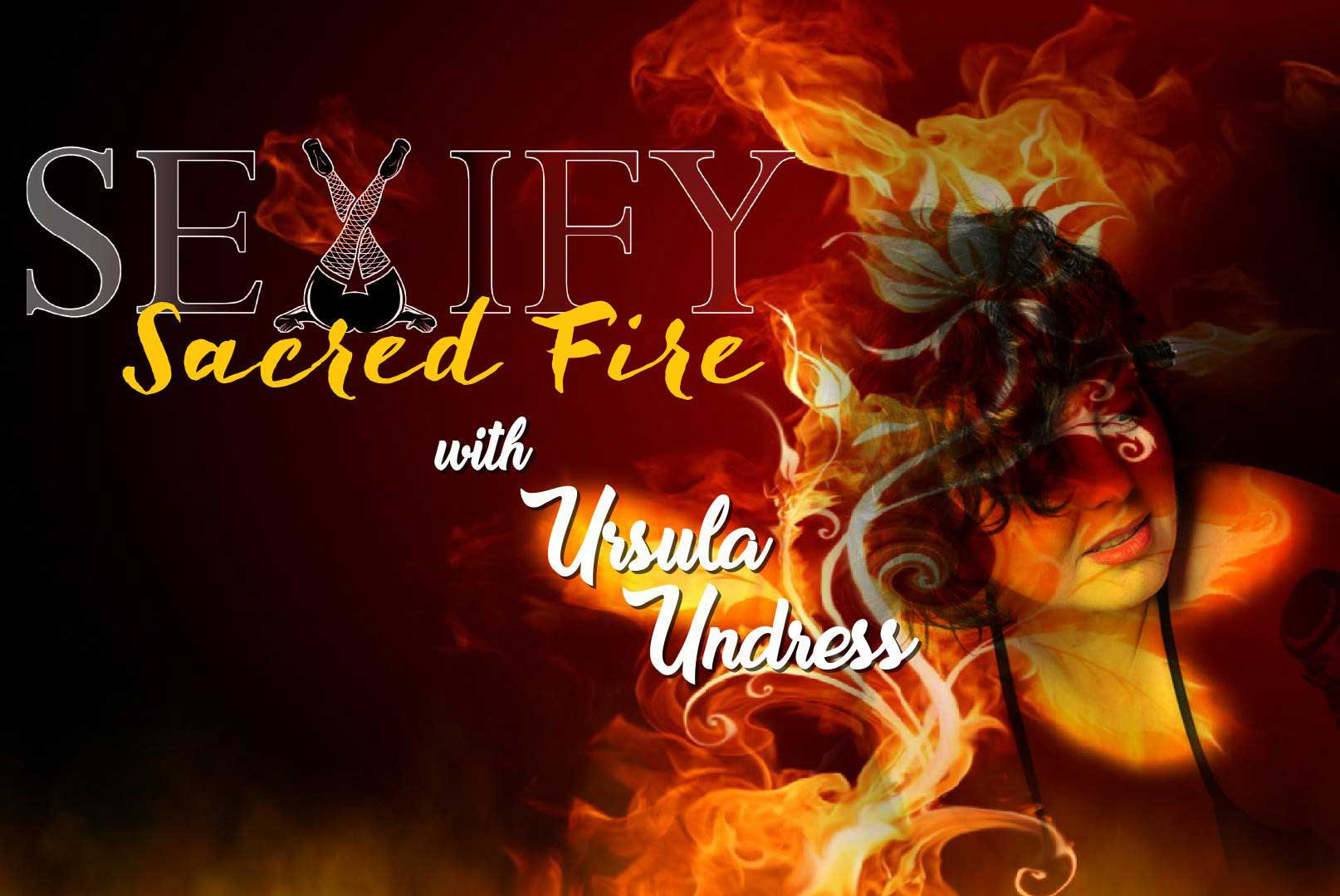 Sexify Sacred Fire - Virtual