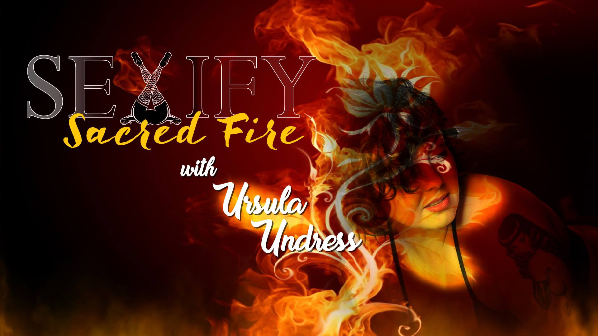 Sexify™Sacred Fire: Studio