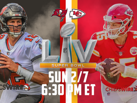 Buccaneers vs. Chiefs - Super Bowl Preview - Who Will Win?