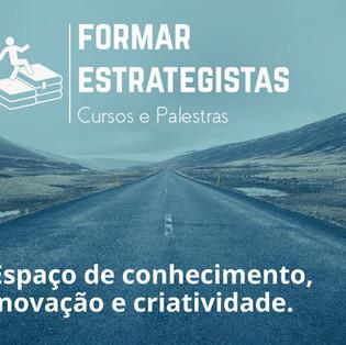 FORMAR ESTRATEGISTAS: Espaço de conhecimento, inovação e criatividade