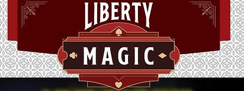 Liberty Magic.jpg