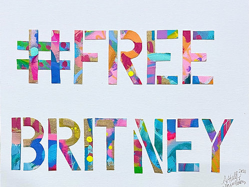 Original Free Britney, About Face Collab on Canvas