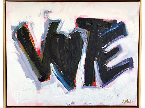 "Original Painting ""Vote Love"" 16x20"