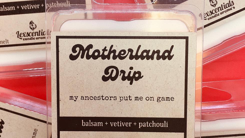 Motherland drip wax melt
