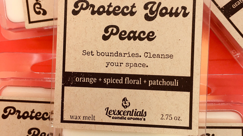 Protect your peace wax melt