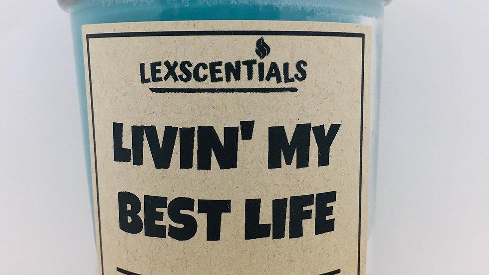 LIVIN' MY BEST LIFE