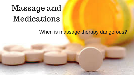 When is massage therapy dangerous?
