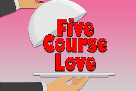 5 course love.jpg