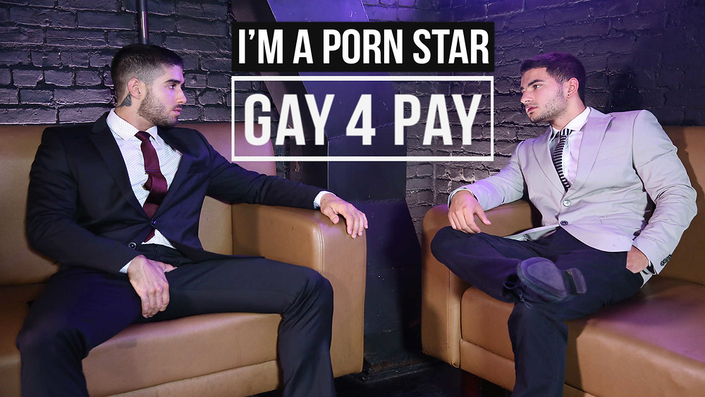 I'm a Porn Star Gay for Pay