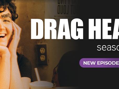 Cyril Cinder shares highlights of Drag Heals season 2