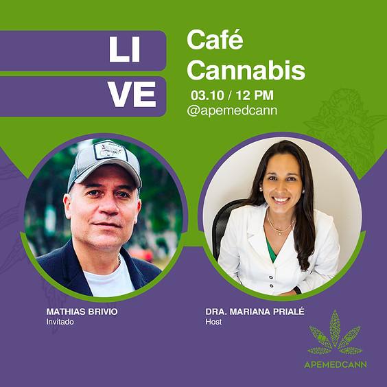 Café Cannabis: Mathias Brivio con la Dra. Mariana Prialé