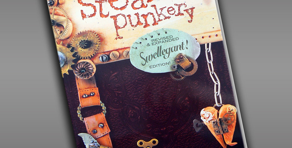 """""""Steampunkery"""" revised edition: Book"""