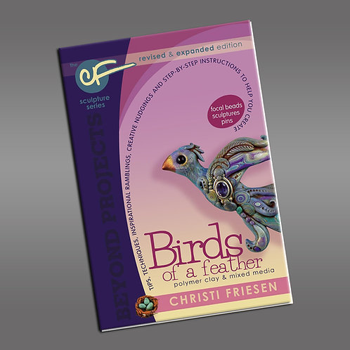 """""""Birds of a Feather"""" revised edition: Beyond Projects Book"""