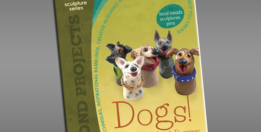 """""""Dogs: Much Ado About Puppies"""" Beyond Projects Book"""