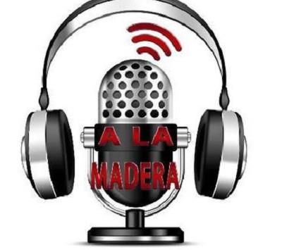 RADIO: Programa A LA MADERA del domingo 17 de octubre