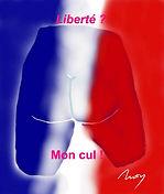 Liberté mon cul (Copier).jpg