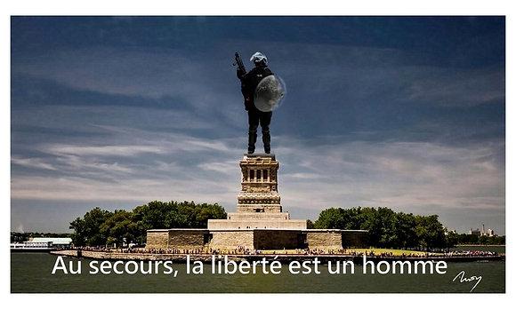 ''Au secours ! La Liberté est un homme''