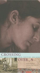 Crossing Over: Stories of Partition from India, Pakistan, and Bangladesh
