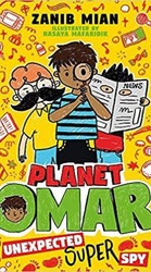 Planet Omar: Unexpected Super Spy (Book 2)