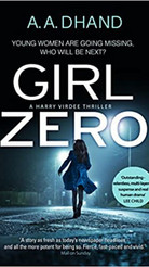 Girl Zero (D.I. Harry Virdee series, book 2)