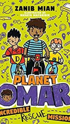 Planet Omar: Incredible Rescue Mission (Book 3)