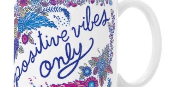 Positive Vibes Only Mug